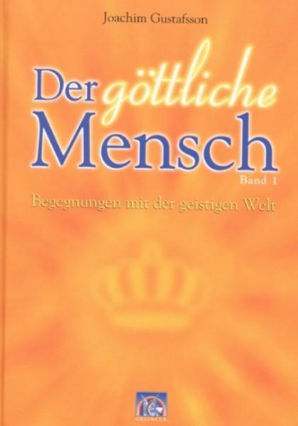 Der göttliche Mensch Bd. 1