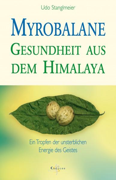 Myrobalane - Gesundheit aus dem Himalaya