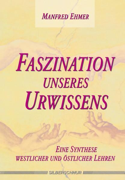 Faszination unseres Urwissens