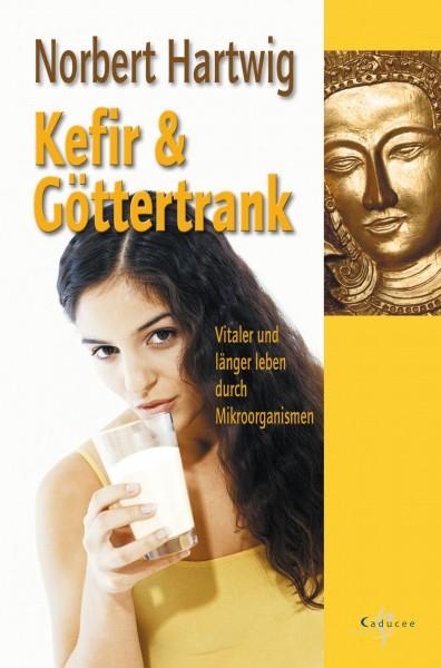 Kefir und Göttertrank