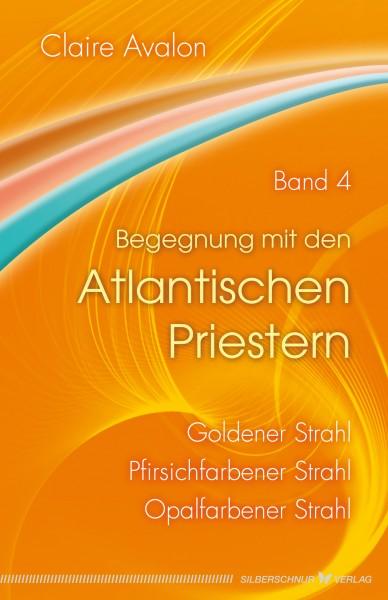 Begegnung mit den Atlantischen Priestern Band 4
