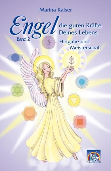 Engel - die guten Kräfte Deines Lebens