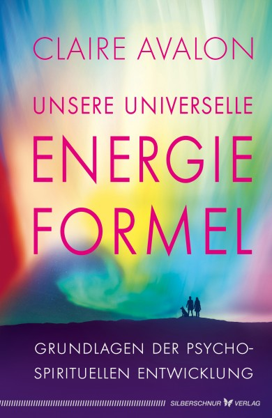 Unsere universelle Energieformel