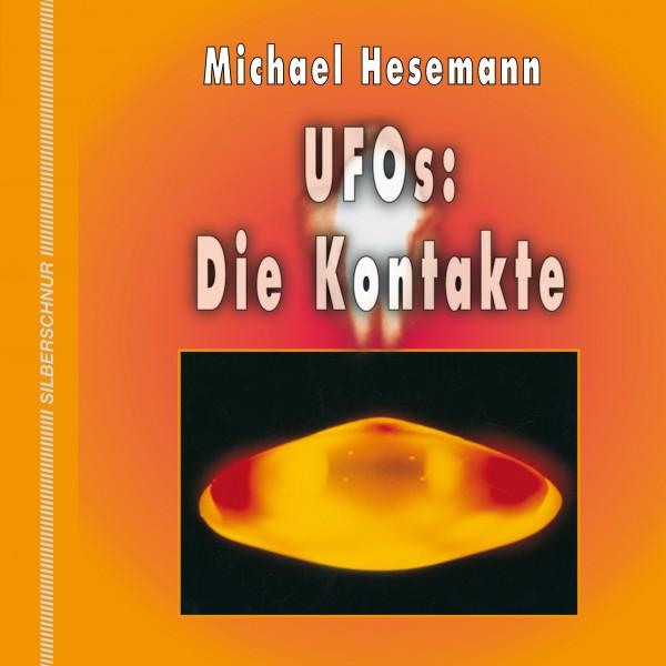 UFOs: Die Kontakte