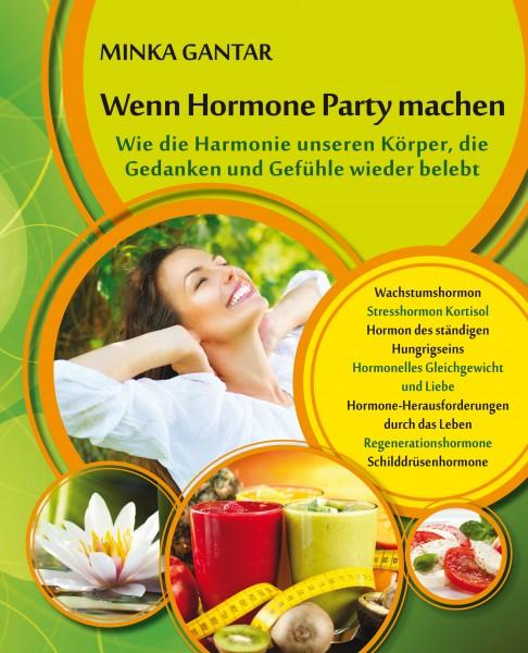 Wenn Hormone Party machen