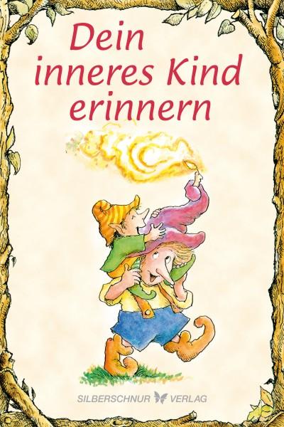 Elfenhellfer – Dein inneres Kind erinnern
