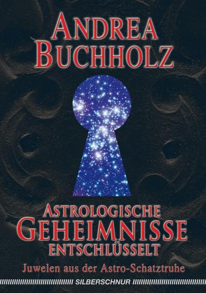 Astrologische Geheimnisse entschlüsselt