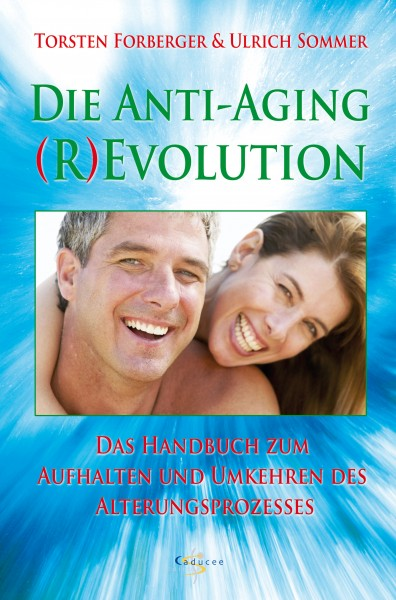 Die Anti-Aging (R)Evolution