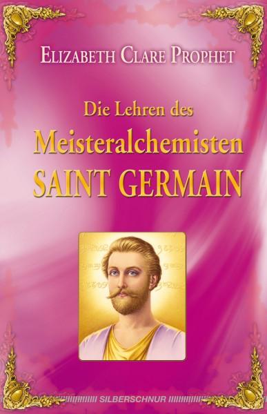 Die Lehren des Meisteralchemisten Saint Germain