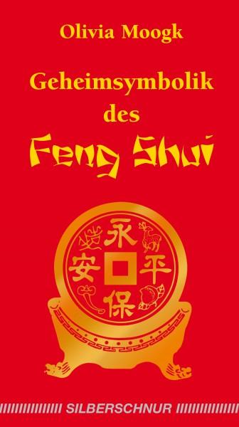 Geheimsymbolik des Feng Shui