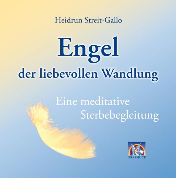 Engel der liebevollen Wandlung / CD