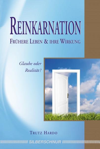 Reinkarnation – Frühere Leben und ihre Wirkung