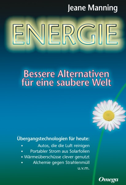 Energie - Bessere Alternativen für eine saubere Welt
