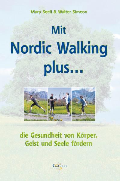 Mit Nordic Walking plus…