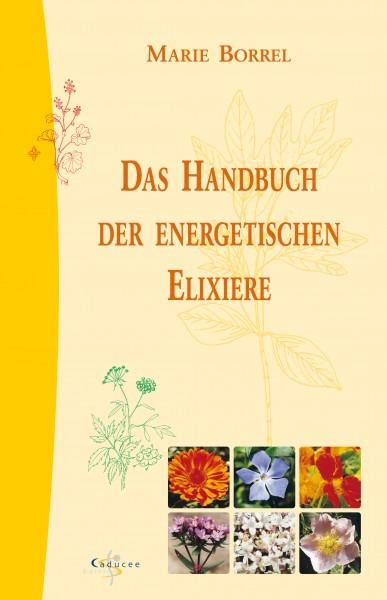 Das Handbuch der Energetischen Elixiere