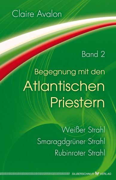 Begegnung mit den Atlantischen Priestern Band 2