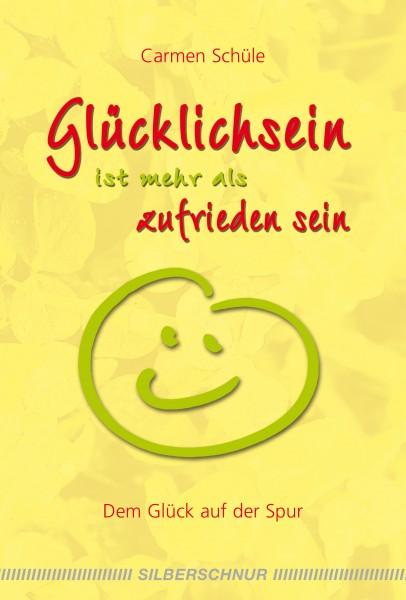 Glücklichsein ist mehr als zufrieden sein