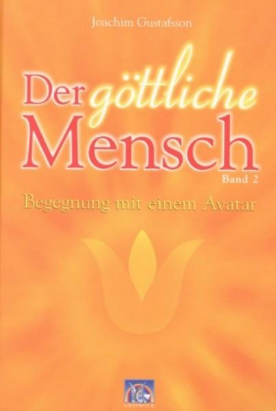 Der göttliche Mensch Bd. 2