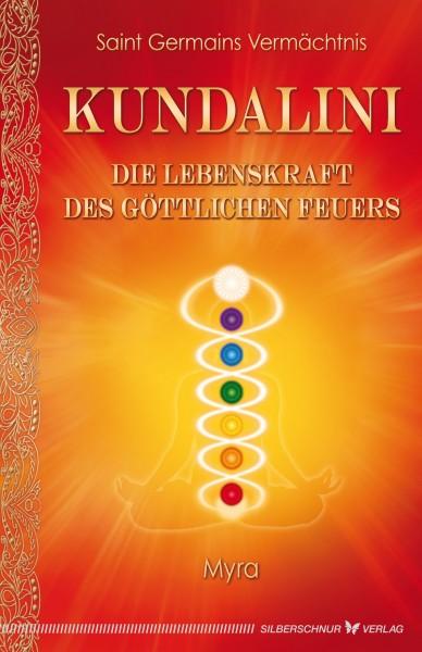 Kundalini – Die Lebenskraft des göttlichen Feuers