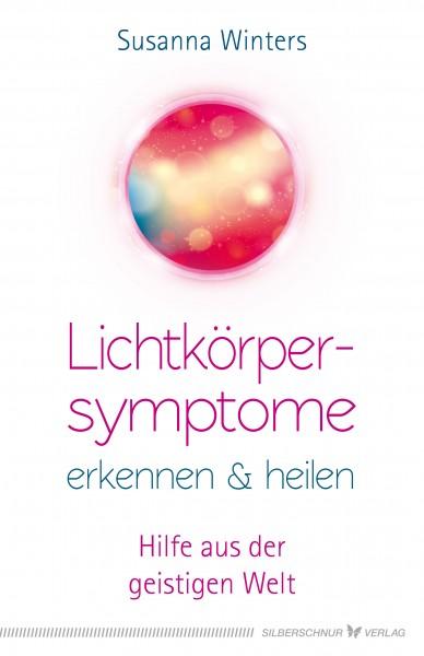 Lichtkörpersymtpome erkennen & heilen