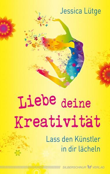Liebe deine Kreativität