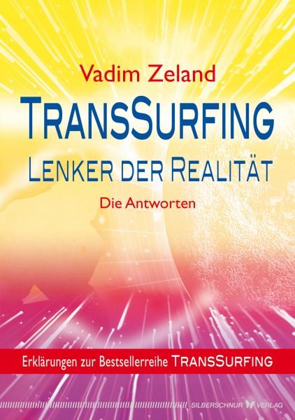 Transsurfing – Lenker der Realität